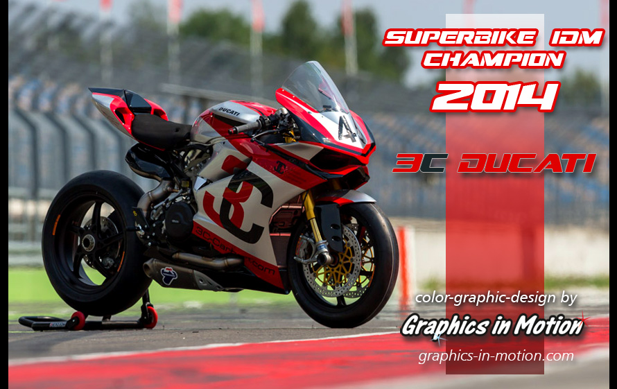 3C-DUCATI Superbike-IDM-Champion 2014 - graphic design by GRAPHICS IN MOTION